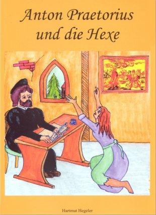 Anton Praetorius und die Hexe