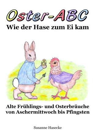 Oster-ABC – Wie der Hase zum Ei kam