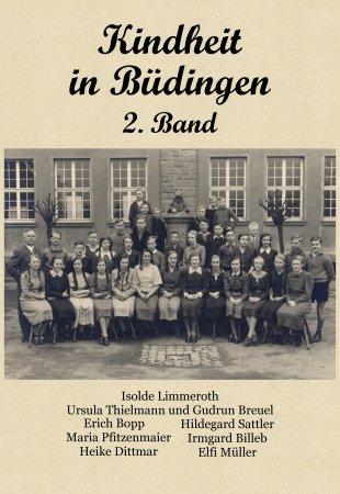 Kindheit in Büdingen 2. Band