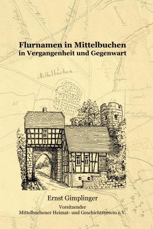 Flurnamen in Mittelbuchen in Vergangenheit und Gegenwart