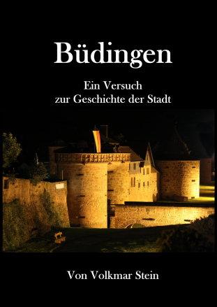 Büdingen - Ein Versuch zur Geschichte der Stadt