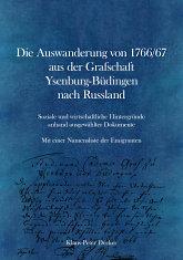 Die Auswanderung von 1766/67 aus der Grafschaft Ysenburg-Büdingen nach Russland